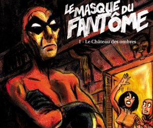 Le Masque du Fantôme, par Fabien Grolleau